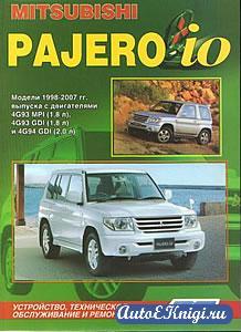 Mitsubishi Pajero IO 1998-2007 годов выпуска. Устройство, техническое обслуживание и ремонт
